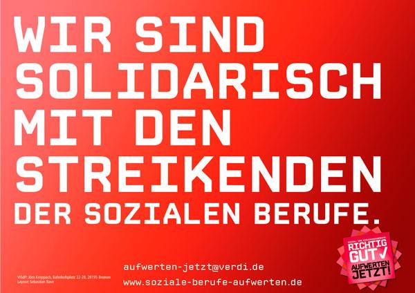 Solidaritätsplakat: Wir sind solidarisch mit dem Streik!